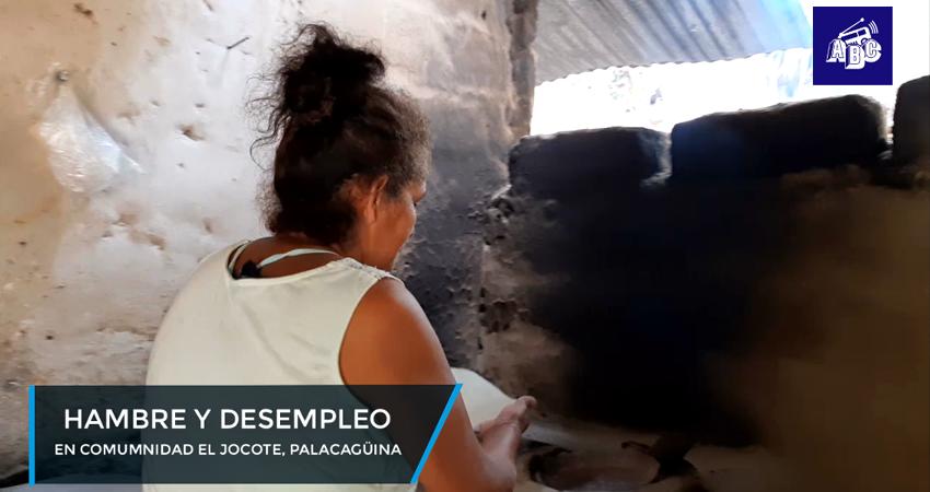 Hambre y desempleo en comunidad El Jocote, Palacagüina
